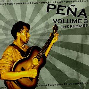 Image for 'Peña Volume 3: The Remixes'
