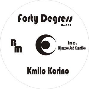 Image for 'Forty Degress (feat. DJ Nexxo & Kuantiko)'