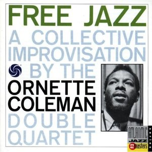 Image for 'Free Jazz: A Collective Improvisation'