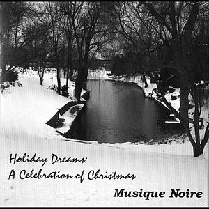 Image for 'Holiday Dreams:  A Celebration of Christmas'