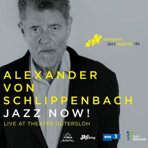 Image for 'Jazz Now! (Live at Theater Gütersloh)'