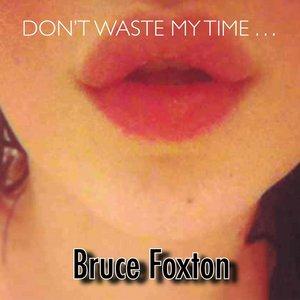 Imagem de 'Don't Waste My Time'