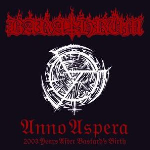 Image for 'Anno Aspera 2003 Years After Bastard's Birth'