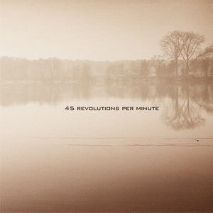 Image for '45 Revolutions per Minute'