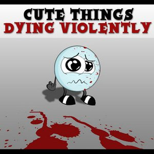 Image for 'Cute Things Dying Violently'