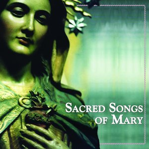 Image for 'Sacred Songs of Mary'
