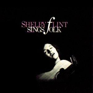Image for 'Shelby Flint Sings Folk'