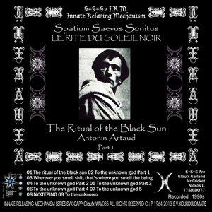 Image for 'Le rite du soleil noir - A. Artaud, Pt. 1'