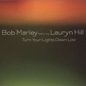 Image for 'Turn Your Lights Down Low'