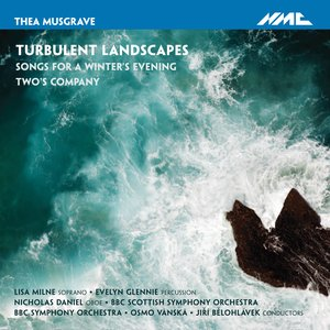 Image for 'Musgrave: Turbulent Landscapes / Songs for a Winter's Evening / Two's Company'
