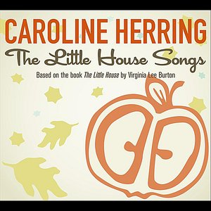 Imagen de 'The Little House Songs'
