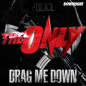 Image for 'Drag Me Down'