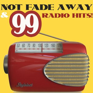 Image for 'Not Fade Away & Great Hits'