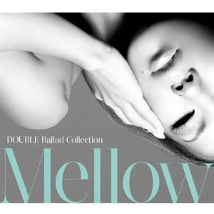 Image for 'Ballad Collection Mellow'