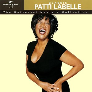Image for 'Classic Patti Labelle - The Universal Masters Collection'