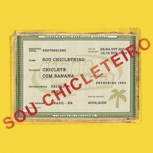 Image for 'Sou Chicleteiro'