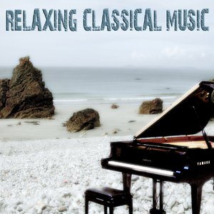 Image for 'Relaxing Classical Music (For Meditation, Relaxation, Yoga, Ayurveda, Sleep Therapy, Tai Chi, Anti-Stress, Prenatal, Wellness, Massage & Spa)'