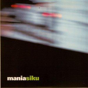 Image for 'Mania Siku'