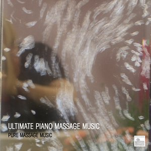 Image for 'Ultimate Piano Massage Music - Relaxing Piano Music for Meditation, Relaxation, Massage Therapy, Healing, Sleep, Yoga and Spa'