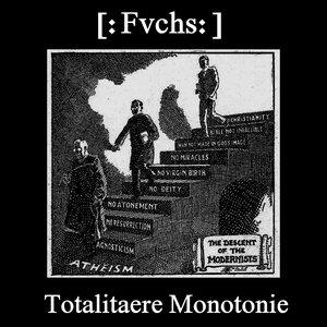 Image for 'Totalitäre Monotonie'