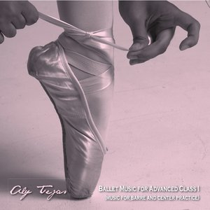 Image for 'Ballet Music For Advanced Class I'