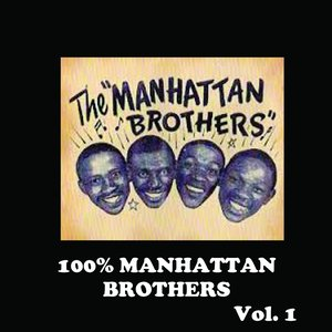 Image for '100% Manhattan Brothers, Vol. 1'