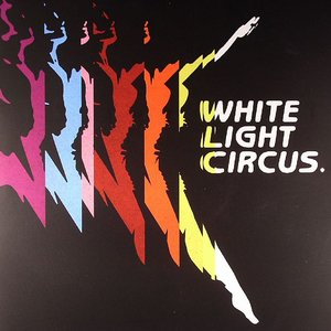 Image for 'White Light Circus'