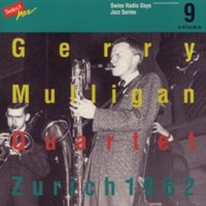 Bild für 'Gerry Mulligan Quartet, Zurich 1962 / Swiss Radio Days, Jazz Series Vol.9'