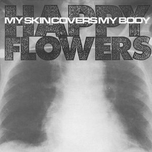 Image for 'My Skin Covers My Body'