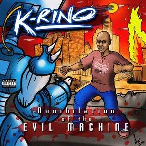 Immagine per 'Annihilation of the Evil Machine'
