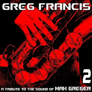 Image pour 'A Tribute to the Sound of Max Greger, Vol. 2'