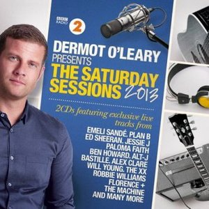 Image for 'Dermot O'Leary Presents: The Saturday Sessions 2013'