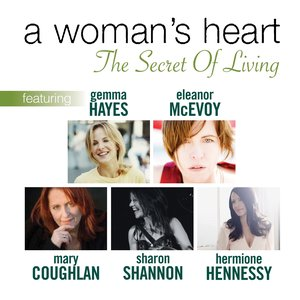 Image for 'The Secret of Living (feat. Eleanor McEvoy, Sharon Shannon, Mary Coughlan, Hermione Hennessy & Gemma Hayes)'