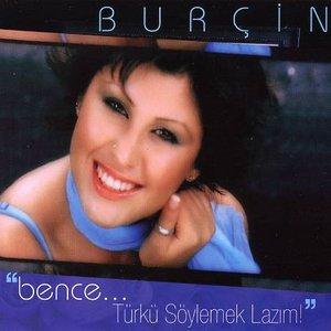 Image for 'Bence... Türkü Söylemek Lazım!'