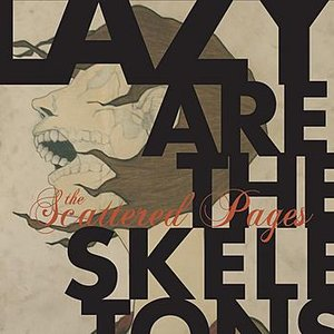 Image for 'Lazy Are The Skeletons'