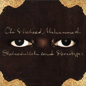 Image for 'Shaheedullah And Stereotypes'