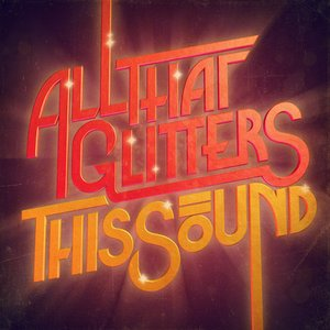 Bild für 'All That Glitters'