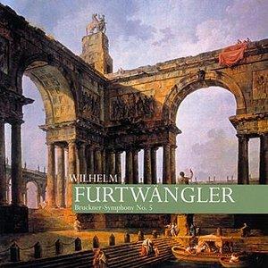 Image for 'Wilhelm Furtwangler ~ Bruckner- Symphony No.5'