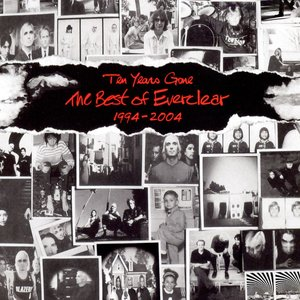 Image for 'Ten Years Gone The Best Of Everclear 1994-2004'