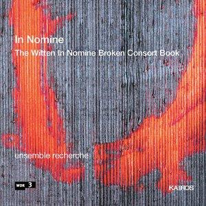 Image pour 'In Nomine - The Witten in Nomine Broken Consort Book'