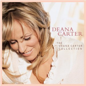 Image for 'The Deana Carter Collection'