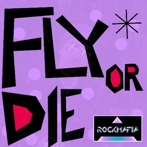 Image for 'Fly or Die - Single'