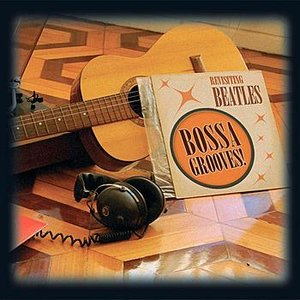 Image for 'Bossa Grooves - Revisiting Beatles 1'