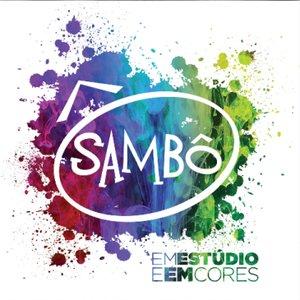 Image for 'Sambô Em Estúdio e Em Cores'