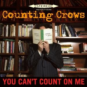 Image for 'You Can't Count On Me'