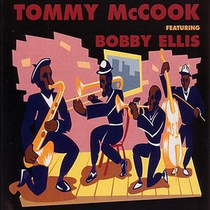 Image for 'Tommy McCook Featuring Bobby Ellis'