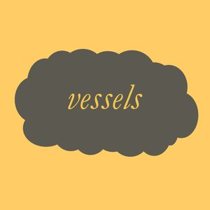 Image for 'Vessels'