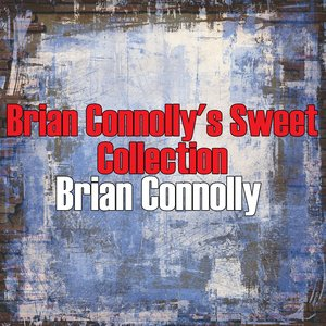 Image for 'Brian Connolly's Sweet Collection'