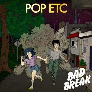 Imagen de 'Bad Break'