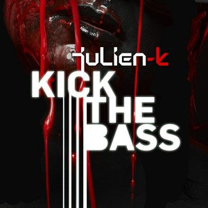 Image for 'Kick The Bass Remixes'